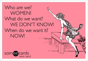 who-are-we-women-what-do-we-want.jpg